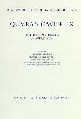 Qumran Cave 4: IX: Deuteronomy, Joshua, Judges, Kings als Buch