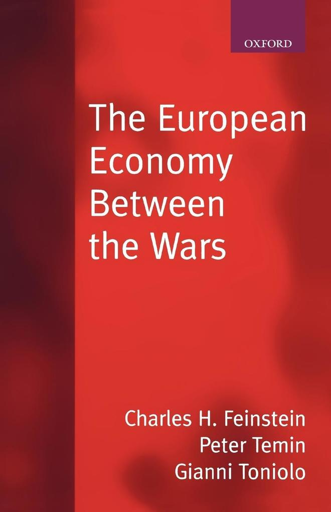 The European Economy Between the Wars als Buch