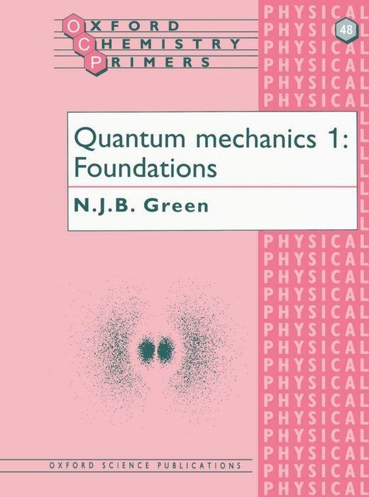 Quantum Mechanics 1: Foundations als Buch