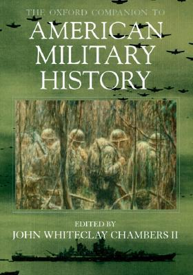 The Oxford Companion to American Military History als Buch