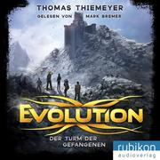 Evolution 2. Der Turm der Gefangenen
