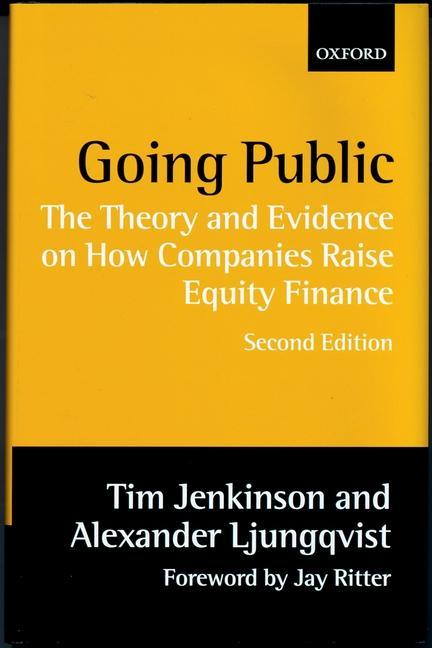 Going Public: The Theory and Evidence on How Companies Raise Equity Finance als Buch