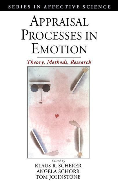 Appraisal Processes in Emotion: Theory, Methods, Research als Buch