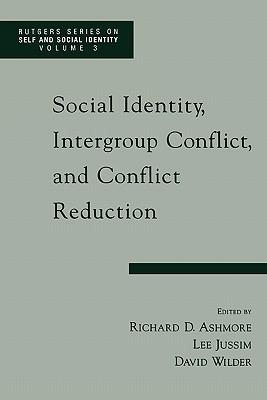 Social Identity, Intergroup Conflict, and Conflict Resolution als Buch