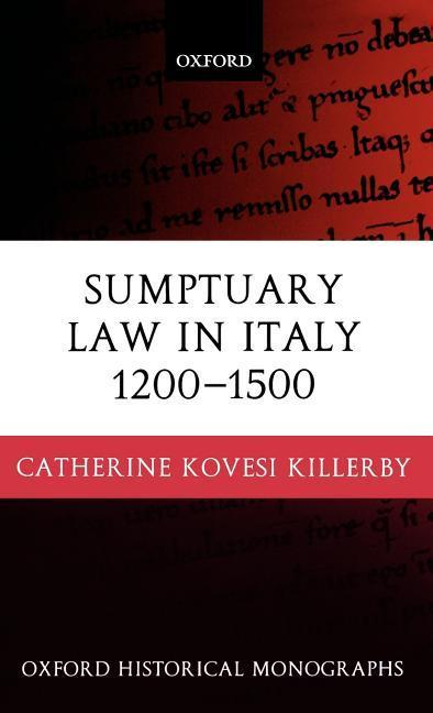 Sumptuary Law in Italy 1200-1500 als Buch