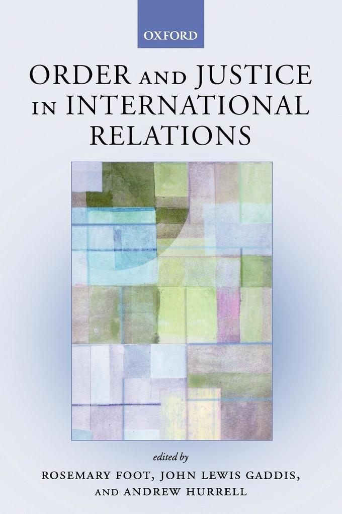 Order and Justice in International Relations als Buch