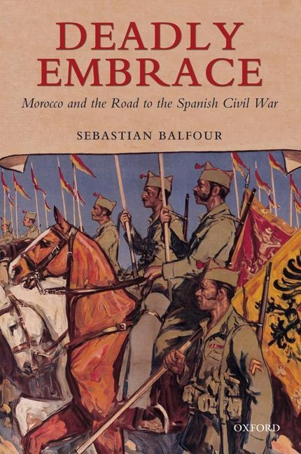 Deadly Embrace: Morocco and the Road to the Spanish Civil War als Buch