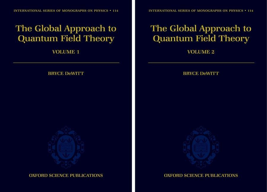 The Global Approach to Quantum Field Theory: 2-Volume Set als Buch