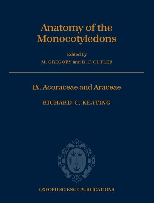 The Anatomy of the Monocotyledons als Buch
