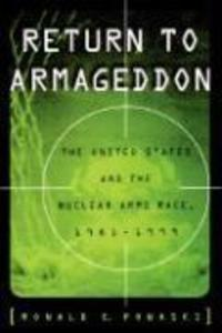 Return to Armageddon: The United States and the Nuclear Arms Race, 1981-1999 als Buch