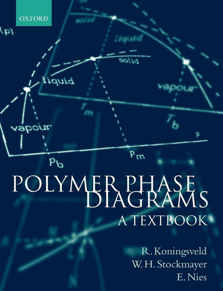 Polymer Phase Diagrams: A Textbook als Buch