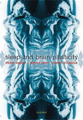 Sleep and Brain Plasticity als Buch