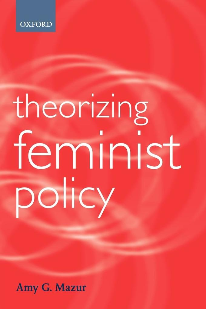 Theorizing Feminist Policy als Buch