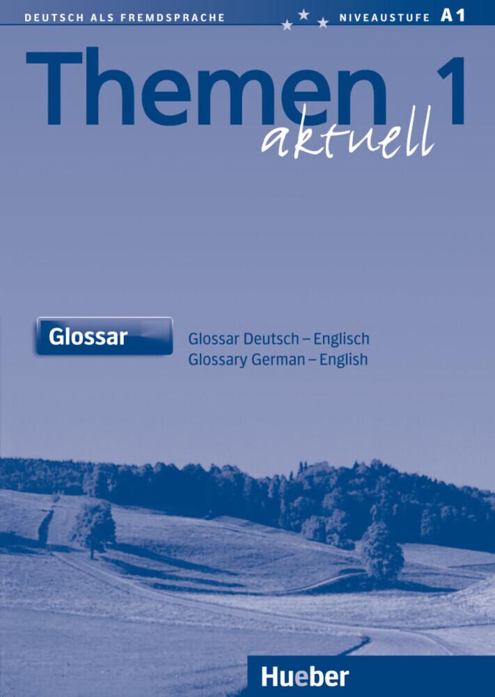 Themen aktuell 1. Glossar Deutsch - Englisch als Buch