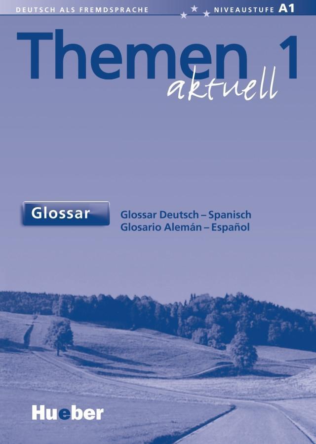 Themen aktuell 1. Glossar Deutsch - Spanisch als Buch
