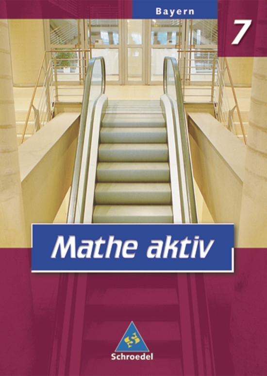 Mathe aktiv 7. Schülerband. Bayern. Hauptschule als Buch