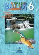 Natur plus 6. Neubearbeitung. Schülerband. Physik, Chemie, Biologie. Bayern. Hauptschule