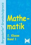 Mathematik 2. Klasse. Band 1