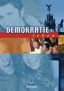 Demokratie leben. 7.-10. Schuljahr. Schülerbuch. Neubearbeitung. Rheinland-Pfalz, Saarland