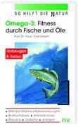 Omega 3: Fitness durch Fische und Öle