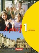 À plus! Ausgabe 2004. Band 1. Schülerbuch
