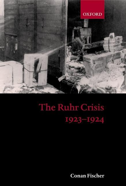 The Ruhr Crisis 1923-1924 als Buch