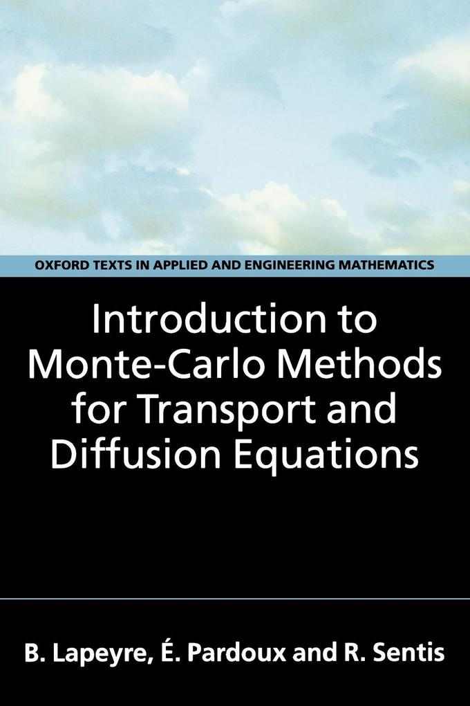 Introduction to Monte-Carlo Methods for Transport and Diffusion Equations als Buch