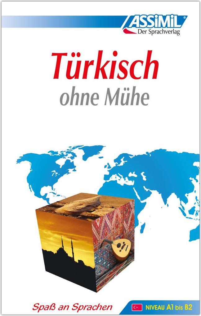 ASSiMiL Selbstlernkurs für Deutsche / Assimil Türkisch ohne Mühe als Buch