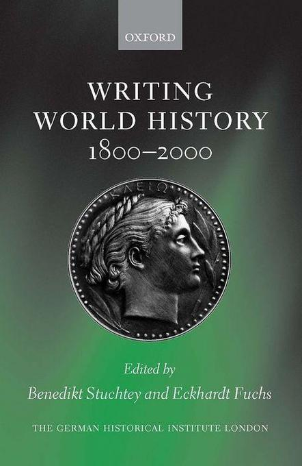 Writing World History: 1800-2000 als Buch