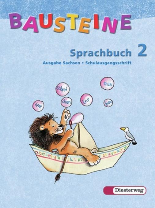 Bausteine Sprachbuch 2. Ausgabe Sachsen. Schulausgangsschrift. Neubearbeitung als Buch