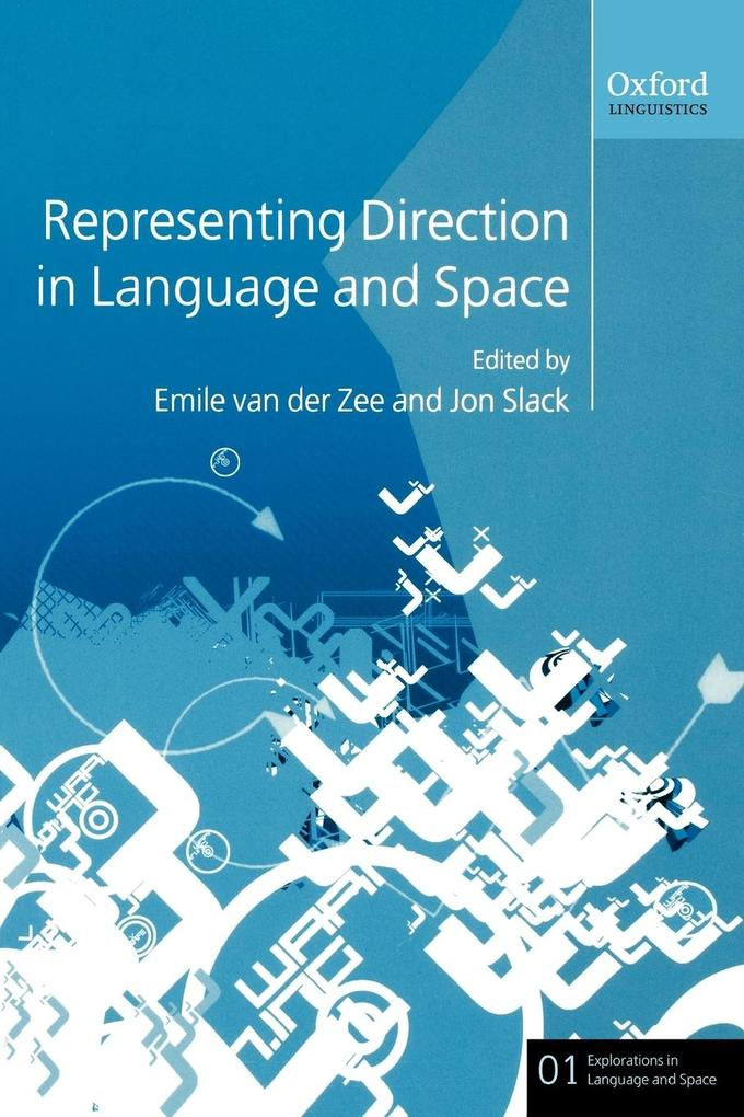 Representing Direction in Language and Space als Buch