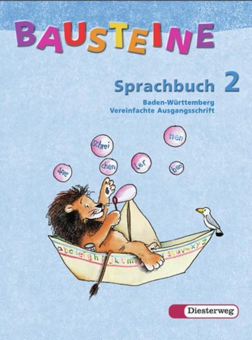 Bausteine Sprachbuch 2. Ausgabe Baden-Württemberg. Vereinfachte Ausgangsschrift. Neubearbeitung als Buch