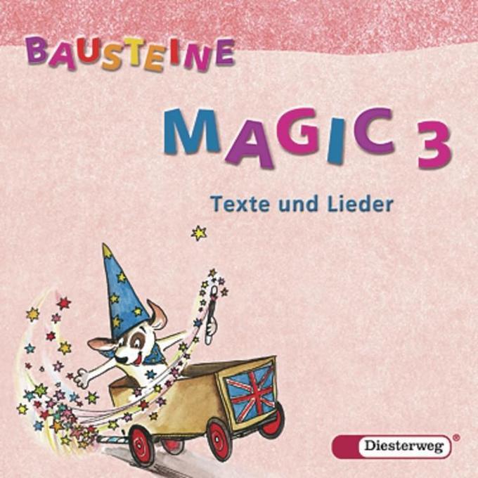 Bausteine Magic 3. Texte und Lieder. 2 CDs als Hörbuch