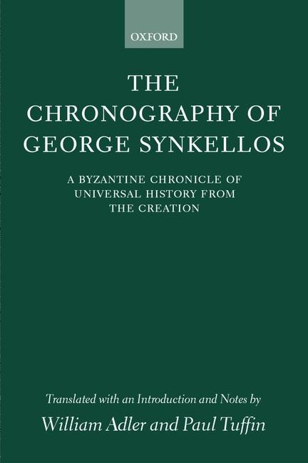 The Chronography of George Synkellos als Buch