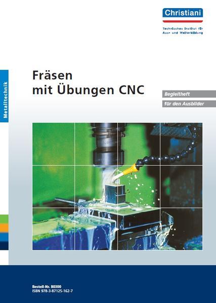 Fräsen - Mit Übungen CNC. Begleitheft für den Ausbilder als Buch