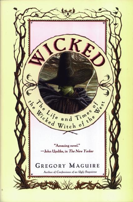 Wicked: The Life and Times of the Wicked Witch of the West als Buch