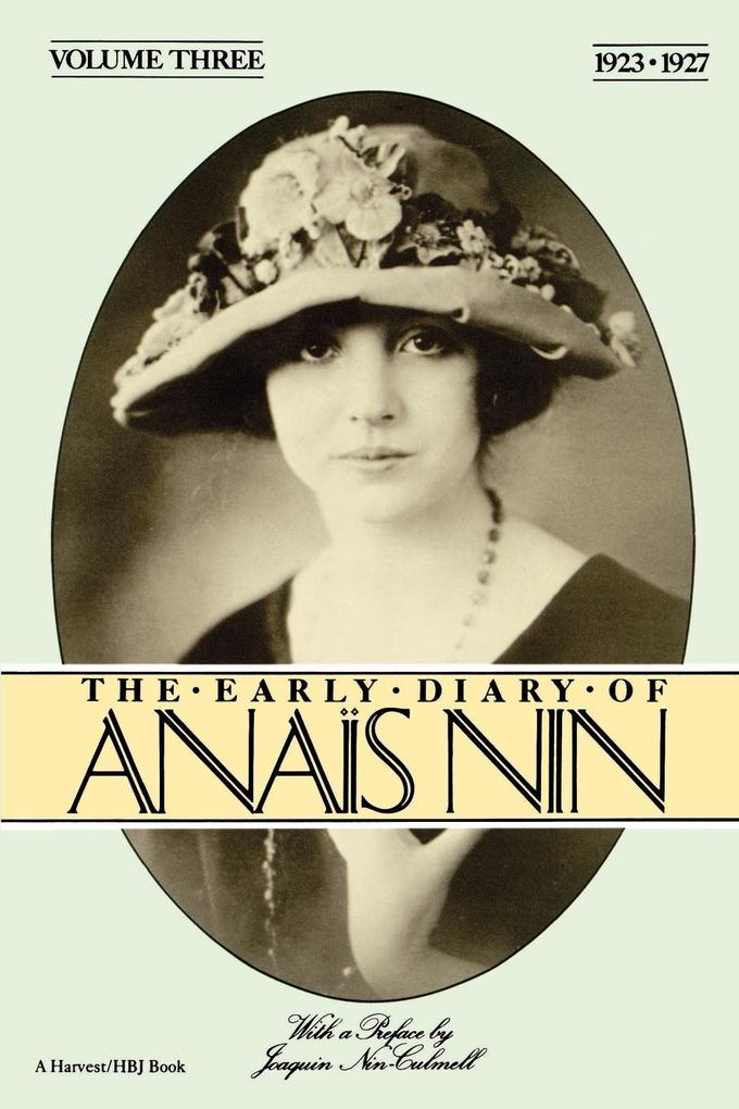 The Early Diary of Anais Nin, Vol. 3 (1923-1927) als Taschenbuch