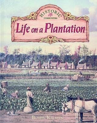 Life on a Plantation als Buch