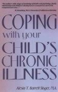 Coping with Your Child's Chronic Illness als Taschenbuch