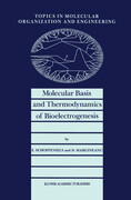 Molecular Basis and Thermodynamics of Bioelectrogenesis