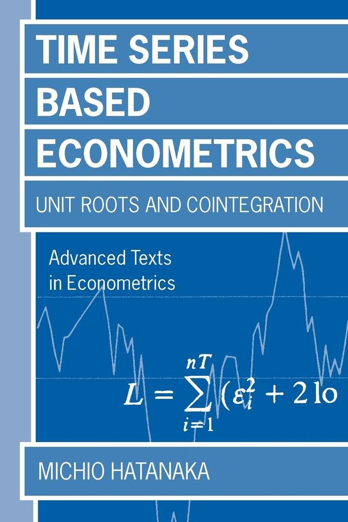 Time-Series-Based Econometrics 'unit Roots and Cointegration' als Buch