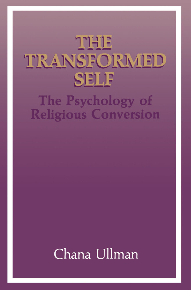 The Transformed Self als Buch