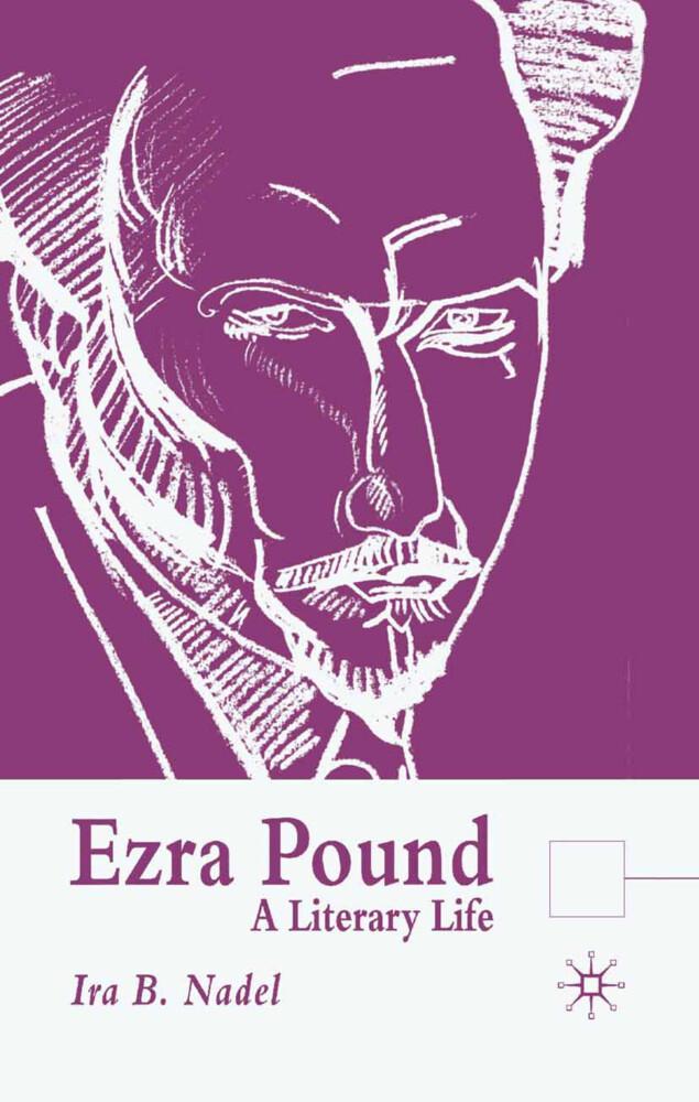 Ezra Pound: A Literary Life als Taschenbuch