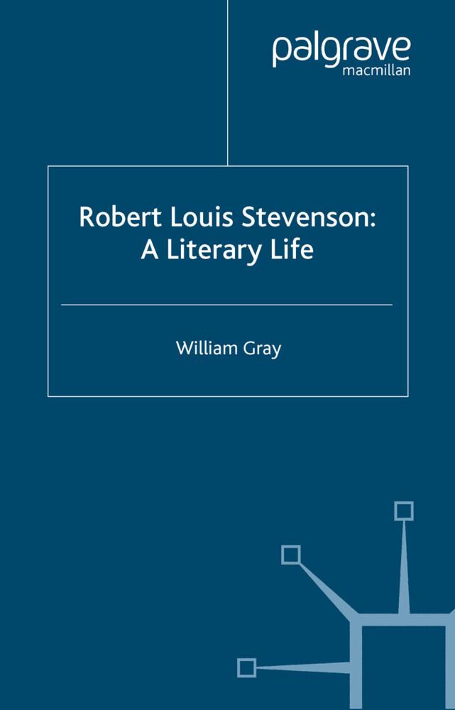 Robert Louis Stevenson: A Literary Life als Buch