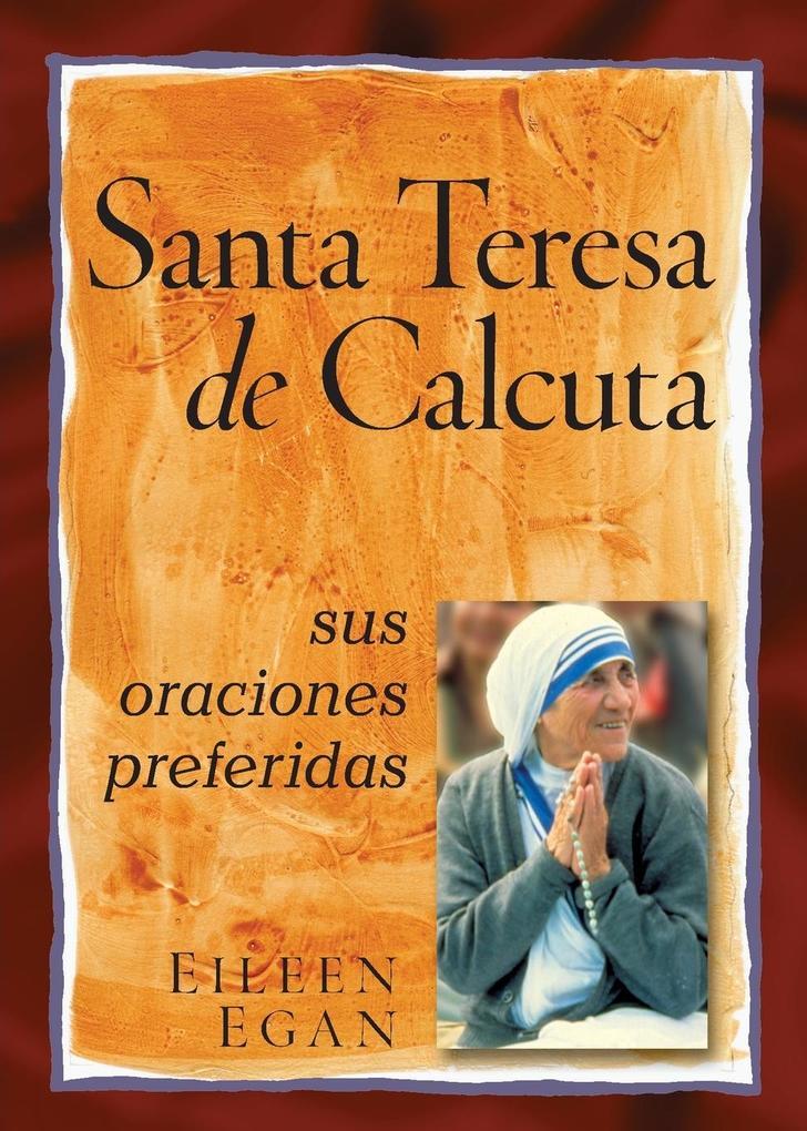 La Beata Madre Teresa de Calcuta: Sus Oraciones Preferidas als Taschenbuch