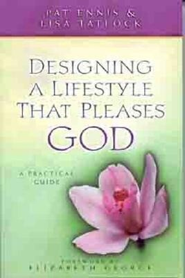 Designing a Lifestyle That Pleases God: A Practical Guide als Taschenbuch