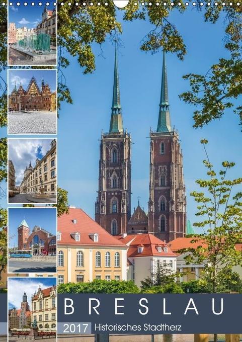 BRESLAU Historisches Stadtherz (Wandkalender 2017 DIN A3 hoch) als Kalender