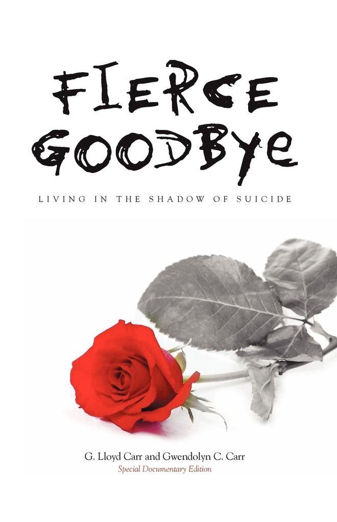 Fierce Goodbye: Living in the Shadow of Suicide als Taschenbuch