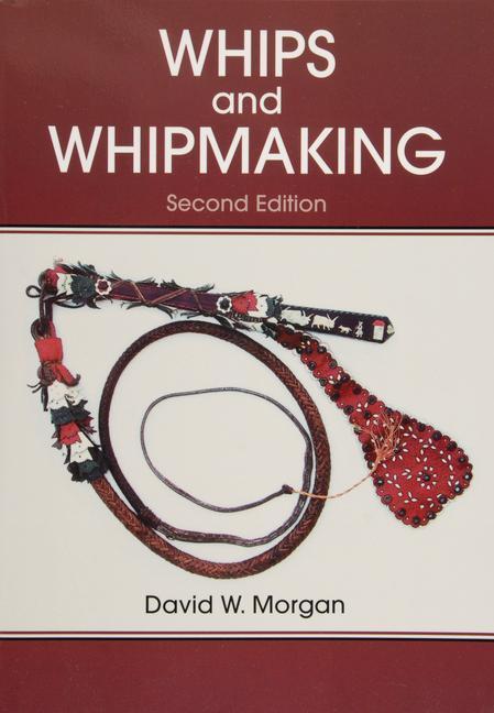 Whips and Whipmaking als Taschenbuch