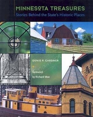 Minnesota Treasures: Stories Behind the State's Historic Places als Buch